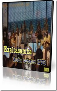 exalta samba audio dvd